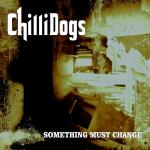 Covver something must change chillidogs 2000 x 2000